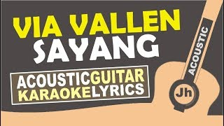 Video Via Vallen - Sayang (Karaoke Acoustic) With lirik MP3, 3GP, MP4, WEBM, AVI, FLV Juni 2018
