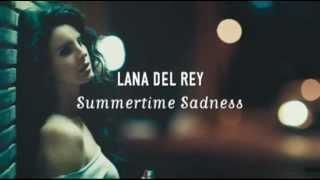 Lana Del Rey - Summertime Sadness (Lyrics Video)