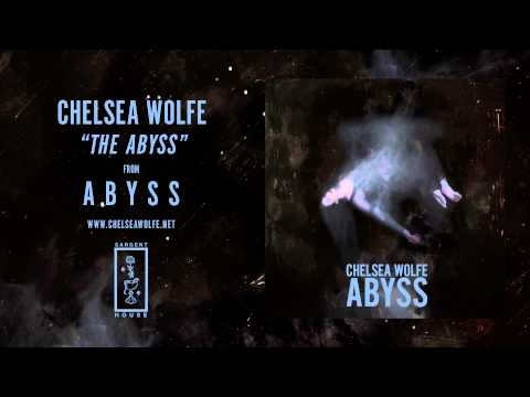 Chelsea Wolfe - The Abyss lyrics
