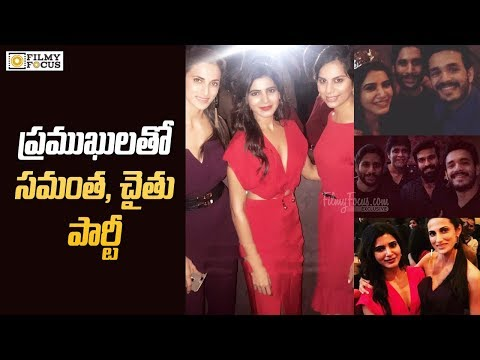 Last Night Samantha Naga Chaitanya Special Party For Stars