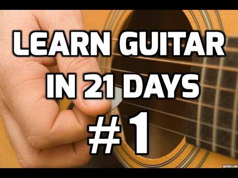 How to Play Guitar for Beginners in 21 Days #1 | Guitar Lessons for Beginners #1