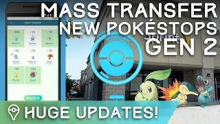 POKÉMON GO: MASS TRANSFER, MORE GEN 2 INFO, 20k NEW POKESTOPS! by Trainer Tips