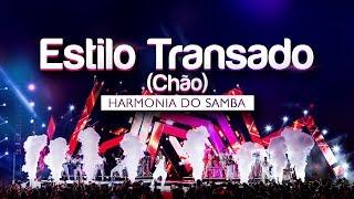 image of Harmonia do Samba - Estilo Transado (Chão) | DVD Ao Vivo Em Brasília