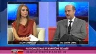 Kas romatizması ve kuru iğne ile tedavisi-Dr Serdar Saraç Beyaz TVde anlatıyor-Bölüm1