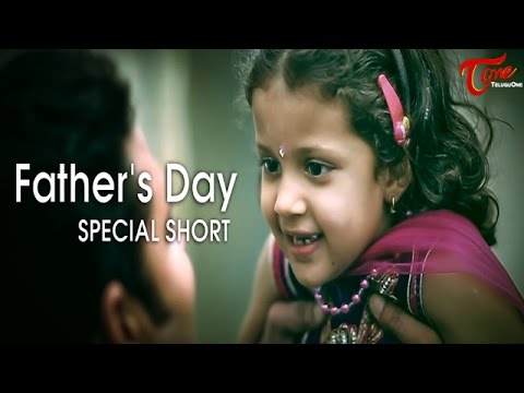 Father s Day Special Short Film,Happy Father s Day ,by Harsha Annavarapu