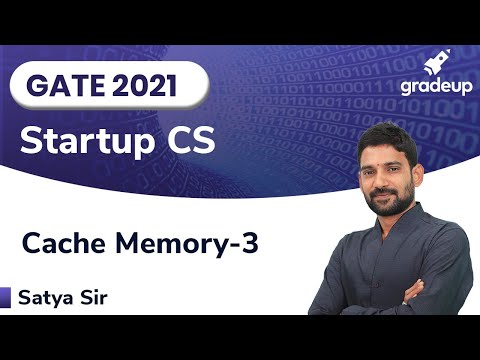 Cache Memory | GATE CS 2021 | Computer Organization | Part-3 | StartUp Series | Gradeup
