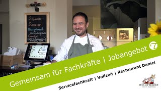 Servicefachkraft gesucht | Restaurant Daniel | Jobvideo | Topfgucker-TV