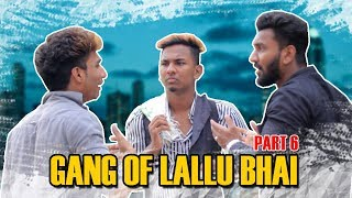 Gang Of Lallu Bhai - Part 6 | Hyderabadi Comedy | Warangal Diaries