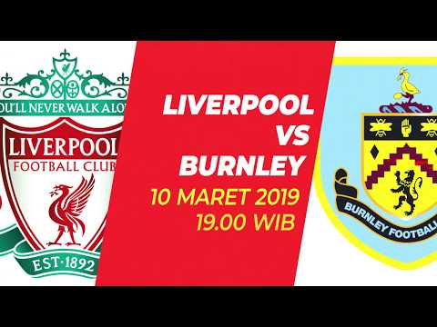 Jadwal Bola Premier League Liverpool Vs Burnley