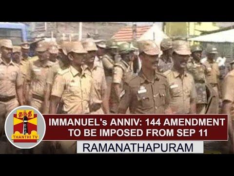 Immanuel-Sekaran-Anniversary--144-Amendment-to-be-Imposed-in-Ramanathapuram-from-Sep-11