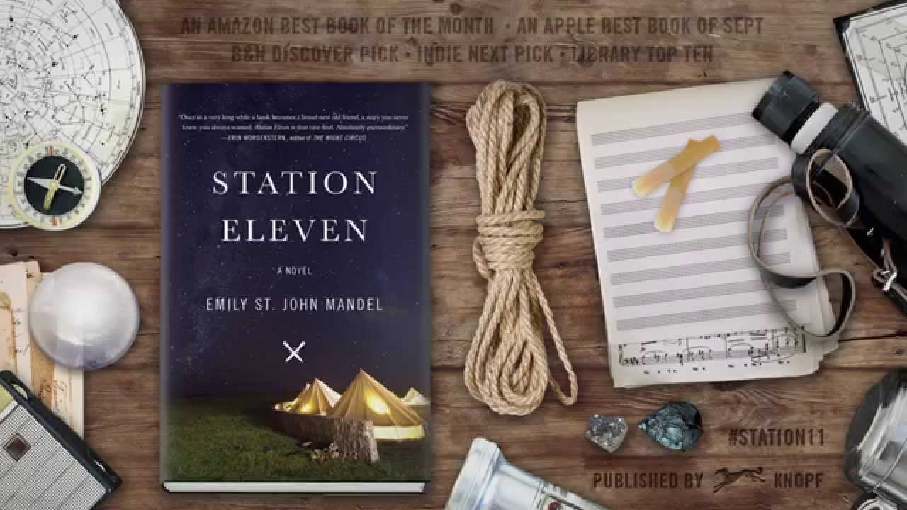 """Station Eleven"" Book Trailer"