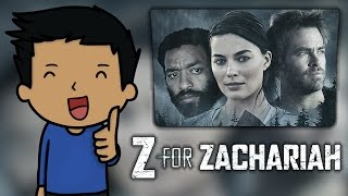 Nonton Z for Zachariah Review Film Subtitle Indonesia Streaming Movie Download
