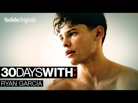 Why I Need to Win… | 30 Days With: Ryan Garcia