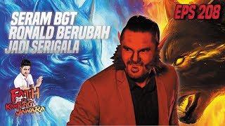Seram BGT Ronald Berubah Jadi Manusia Serigala - Fatih Di Kampung Jawara Eps 208 PART 2