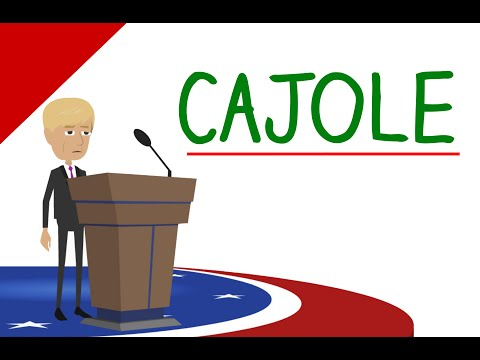 Learn English Words - CAJOLE Meaning (Vocabulary Video)