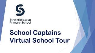 Strathfieldsaye PS 2020 School Captains Virtual School Tour