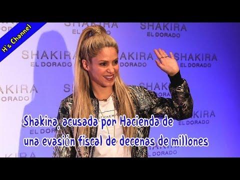 Shakira, acusada por Hacienda de una evasión fiscal de decenas de millones