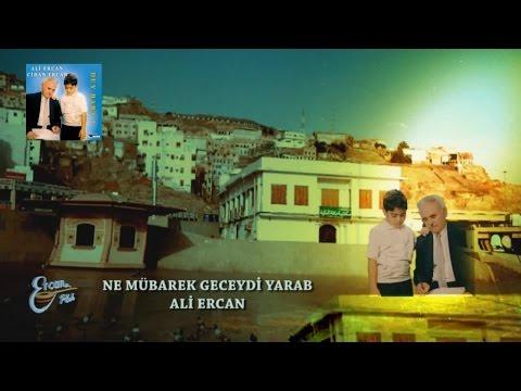 Ali Ercan – Ne Mübarek Geceydi Sözleri