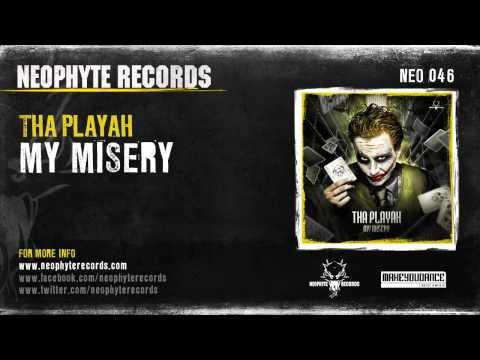 Tha Playah - My Misery