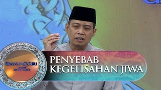 Video Nafsu Menjadi Salah Satu Penyebab Dari Kegelisahan Jiwa - Siraman Qolbu (10/10) MP3, 3GP, MP4, WEBM, AVI, FLV November 2018