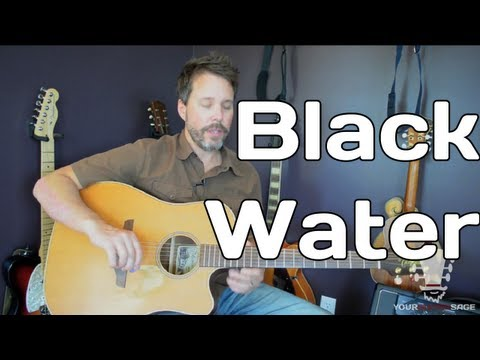 Black Water By The Doobie Brothers – Guitar Lesson – Double Drop D