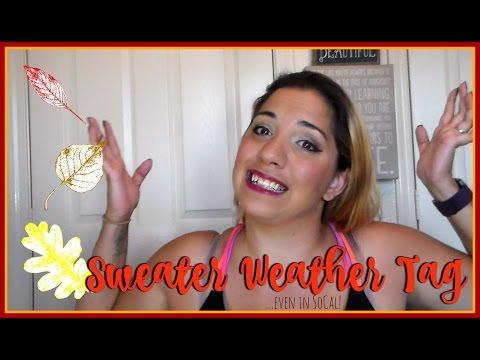 Sweat Weather Tag | 2016
