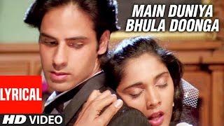 Video Main Duniya Bhula Doonga - Lyrical Video Song || Aashiqui | Rahul Roy, Anu Agarwal MP3, 3GP, MP4, WEBM, AVI, FLV Januari 2019