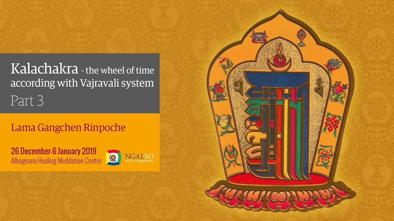 Kalachakra Festival – The Wheel of Time in according with Vajravali system - winter retreat - part 3