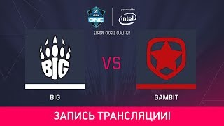 Gambit vs BIG, game 1