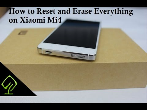 How to reset and erase everything on Xiaomi MI4