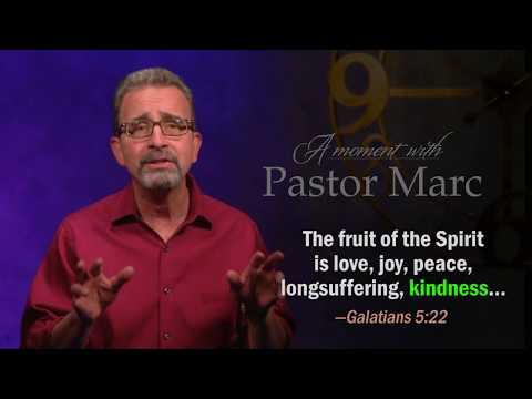 "A Moment with Pastor Marc #51<br /><strong>""Show Kindness""</strong>"