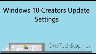 We take a look at some of the new features and changes found with the Windows 10 Creators Update. In this video we look at the Settings menu and options. Comments and questions are welcome, and you can visit our website: http://onetechstop.netFind us on Twitter: http://twitter.com/onetechstopAnd make sure you subscribe to catch our upcoming videos!