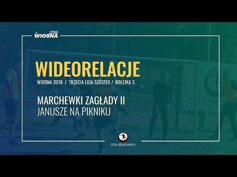 LIGA BEMOWSKA / WIOSNA 2018 / KOLEJKA 3. / MARCHEWKI ZAGŁADY II - JANUSZE NA PIKNIKU