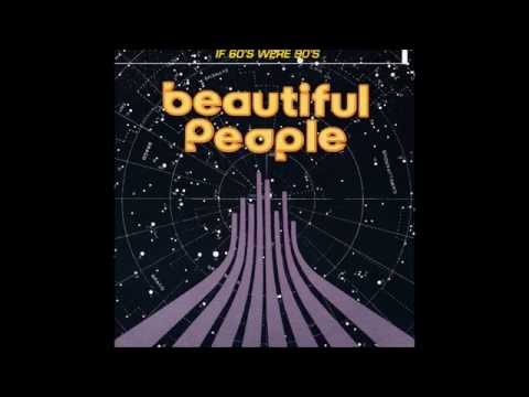 BEAUTIFUL PEOPLE  -  If 60's Was 90's  ( Full Album )  Hendrix in a new way...