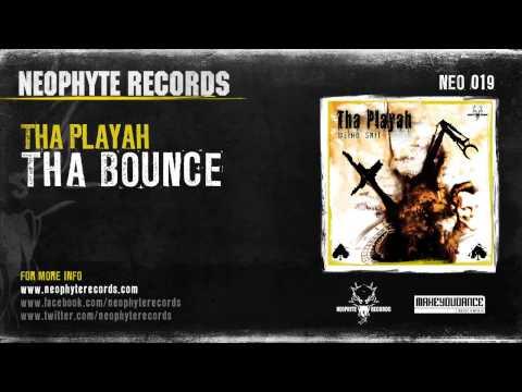 Tha Playah - Tha Bounce