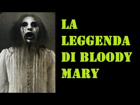 la leggenda di bloody mary