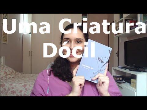 Uma Criatura Dócil, Dostoiévski