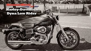 10. HARLEY DYNA LOW RIDER REVIEW
