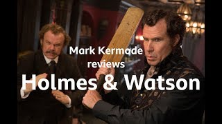 Holmes and Watson reviewed by Mark Kermode