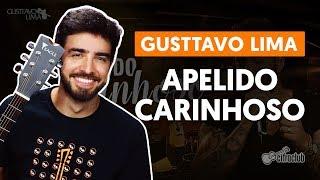 image of APELIDO CARINHOSO - Gusttavo Lima (aula de violão completa)