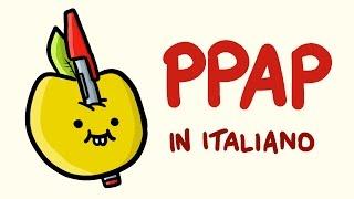 Pen Pineapple Apple Pen in ITALIANO (PPAP)