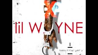 Lil Wayne - No haters (Sorry 4 The Wait 2)