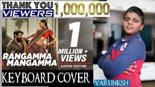 Video rangamma mangamma  from rangasthalam keyboard cover by varunesh MP3, 3GP, MP4, WEBM, AVI, FLV Juli 2018