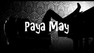 Video Paya May - The Perfect