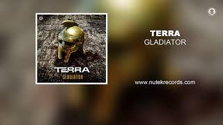 Download Lagu TERRA - Gladiator Mp3
