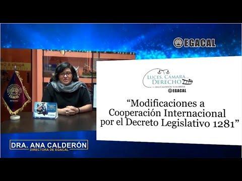 Programa 44 - Modificaciones a Cooperación Internacional  D. Leg. 1281 - Luces Cámara Derecho EGACAL