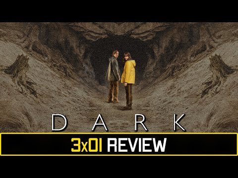 Dark (Netflix) Season 3 Episode 1 'Deja-vu' Review/Discussion