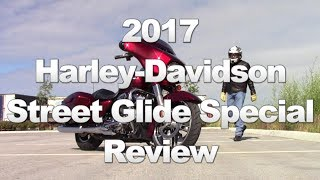 1. 2017 Harley-Davidson Street Glide Special Review