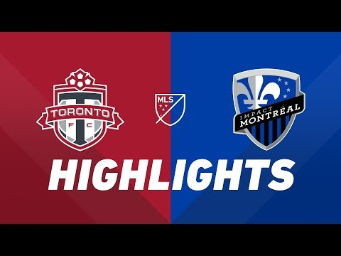 Video: Toronto FC vs. Montreal Impact | HIGHLIGHTS - August 24, 2019