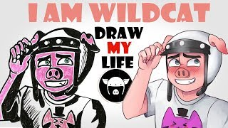 Draw My Life :  I AM WILDCAT